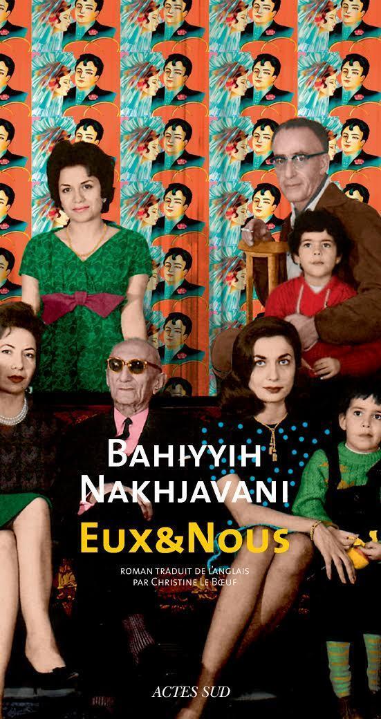 Eux et nous est le troisième roman de l'Iranienne Bahiyyih Nakhjavani.