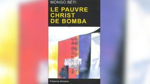«Le Pauvre Christ de Bomba», de Mongo Beti.