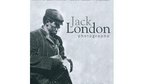 Jack London Photographe, Préface de Noël Mauberret