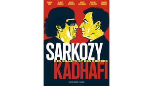 «Sarkozy-Kadhafi, des billets et des bombes», par Fabrice Arfi, Benoît Collombat, Michel Despratx, Elodie Guéguen, Geoffrey Le Guilcher.