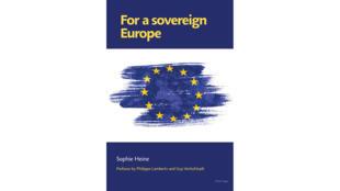 Couverture du livre «For a Sovereign Europe» publié aux éditions Peter Lang.