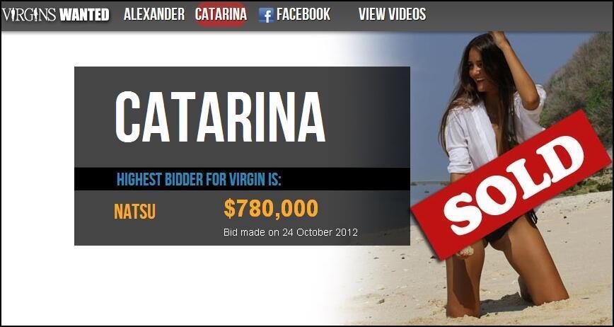 Os lances pela virgindade de Catarina foram encerrados na quarta-feira.