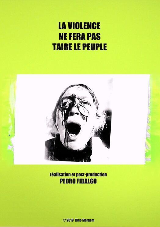 """Filme """"A violência não silenciará o povo"""" do realizador português Pedro Fidalgo"""