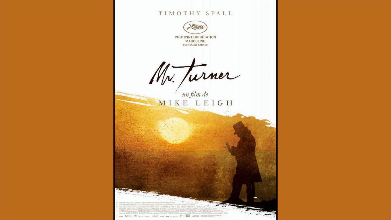 L'affiche du film <i>Mister Turner, </i>du réalisateur anglais Mike Leigh.