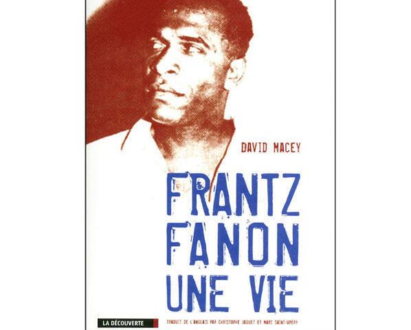 Extrait de «Frantz Fanon, Une vie»
