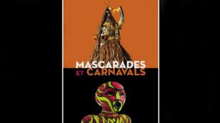 Affiche de l'exposition «Mascarades et carnavals» au musée Dapper.