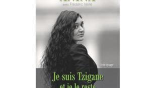 «Je suis Tzigane et je le reste», des camps de refugiés de Rom jusqu'à la Sorbonne par Anina Ciuciu.