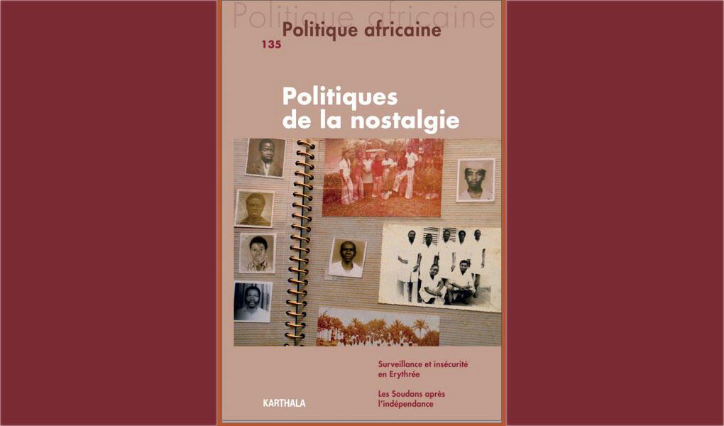 <i>Politiques de la nostalgie, </i> de Lachenal Guillaume en coordination Aïssatou Mbodj-Pouye, paru aux Editions Karthala.