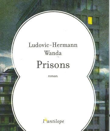 """""""Prison"""" est un roman autobiographique sous la plume du primo-romancier Ludovic-Hermann Wanda"""