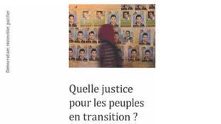 «Quelle justice pour les peuples en transition ?» sous la direction de Kora Andrieu et Geoffroy Lauvau, Presses universitaires de Paris-Sorbonne.