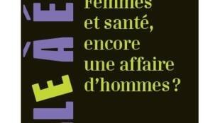 """Capa do livro """"Mulheres e Saúde, uma questão masculina"""""""