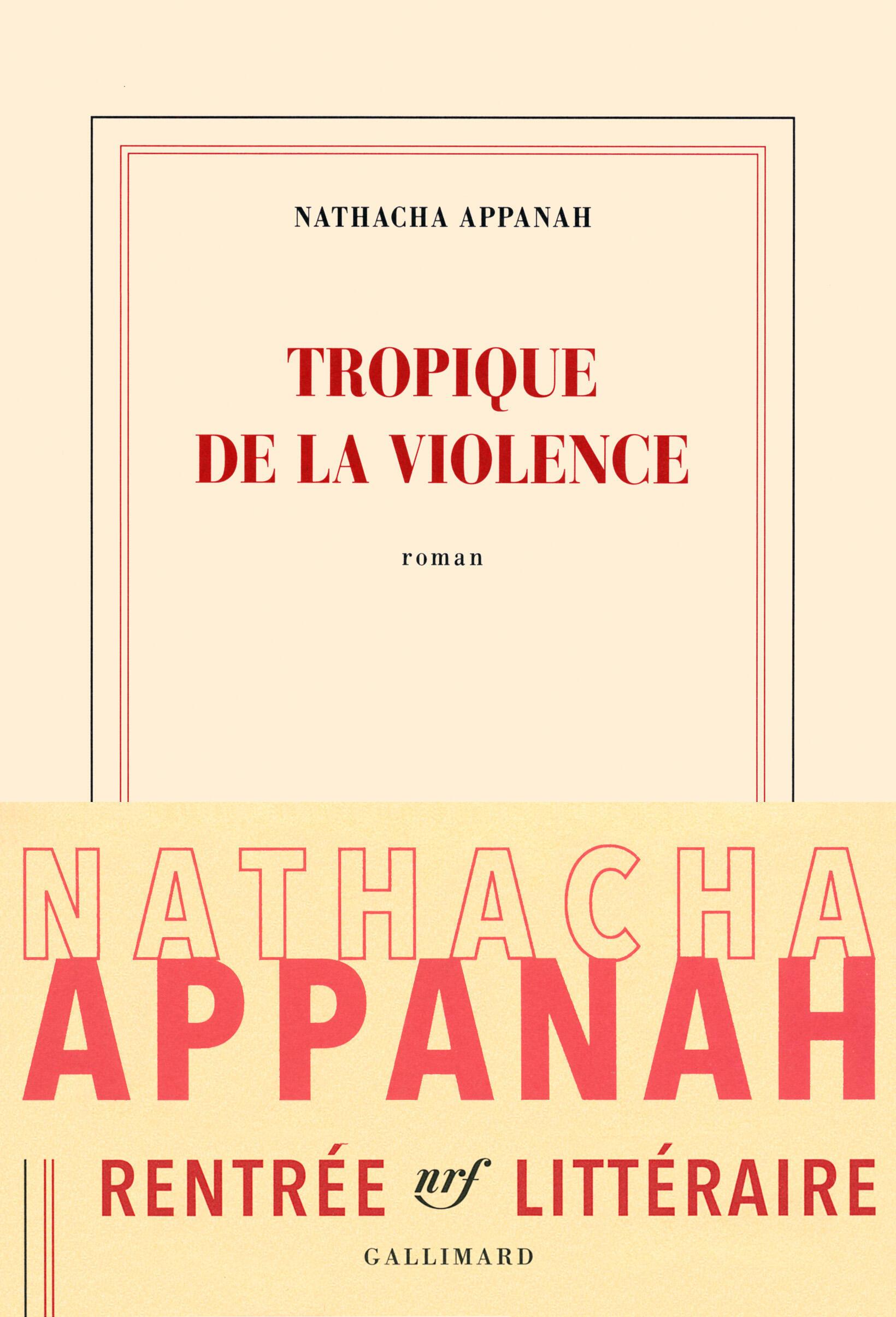 «Tropique de la violence», roman de Nathacha Appanah.
