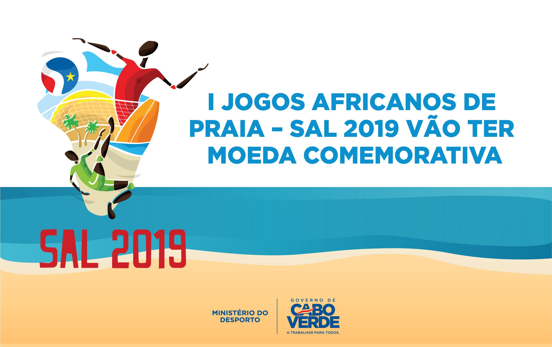 """Cabo Verde acolhe primeiros """"Jogos Africanos de Praia - Sal 2019"""" com moeda alusiva"""