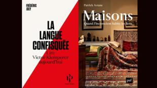 «La langue confisquée, lire Victor Klemperer aujourd'hui», de Frédéric Joly et «Maisons, quand l'inconscient habite les lieux», de Patrick Avrane.