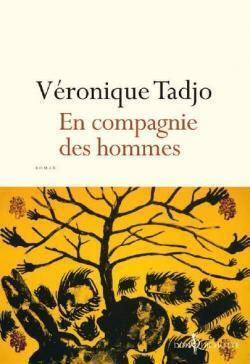 « En compagnie des hommes » de Véronique Tadjo (Don Quichotte)
