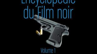 Couverture «Encyclopédie du film noir», de Patrick Brion.