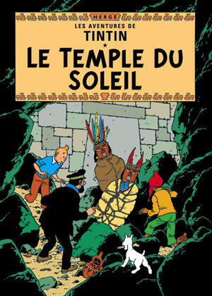"""""""El Templo del Sol"""", ambientado en Perú, fue el 14º álbum de Tintín."""