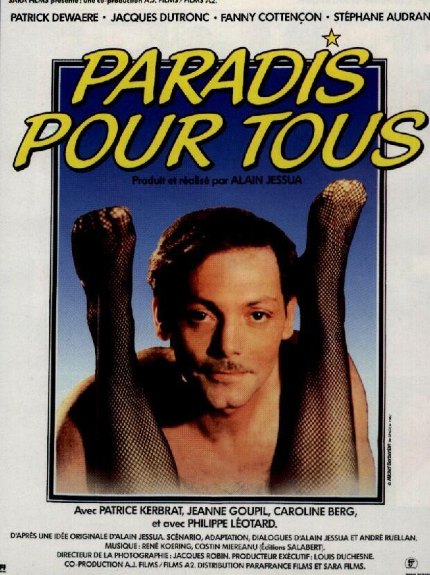 "Cartel de ""Paradis pour tous""  con Patrick Dewaere, 1982, flagrante similitud con el cartel  de ""Los infieles""."