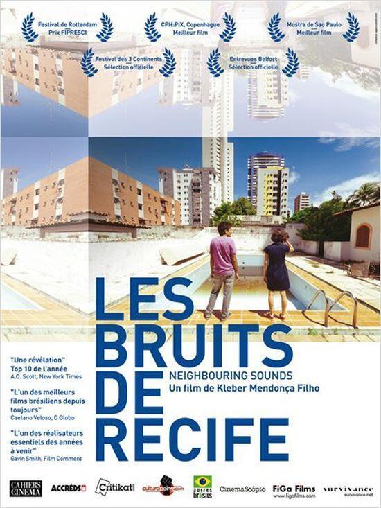 """O filme O Som ao Redor estreia na França com o título de """"Les Bruits de Recife"""" (Os Barulhos de Recife)"""
