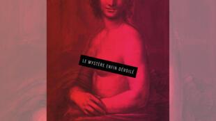 """Afiche de la exposición """"La Mona Lisa desnuda, el misterio revelado""""."""