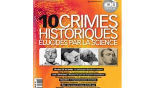 Couverture du numéro spécial de «Science et Vie»: «10 crimes historiques élucidés par la Science».
