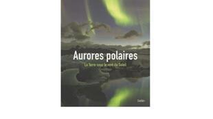 Aurores Polaires, de Fabrice Mottez
