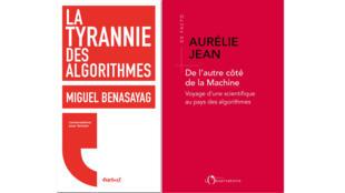 «La tyrannie des algorithmes», de Miguel Benasayag et «De l'autre côté de la Machine, voyage d'une scientifique aux pays des algorithmes», d'Aurélie Jean.