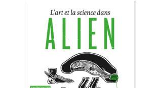 «L'art et la science dans Alien».