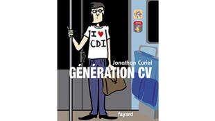« Génération CV » par Jonathan Curiel, publié aux éditions Fayard.