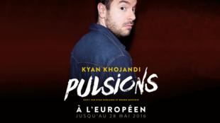 «Pulsions», le one man show de Kyan Khojandi, sera à l'Européen, à Paris, jusqu'au 28 mai et en tournée à partir de la rentrée en septembre.