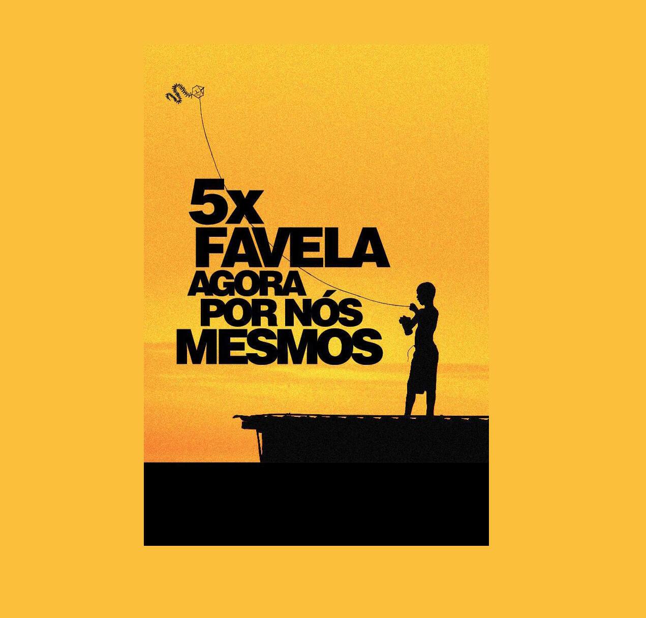 """Cartaz do filme """"5 Vezes Favela"""", produzido por Cacá Diegues."""