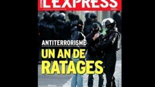 Capa da revista l'Express com o título: um ano de fracasso da luta contra o terrorismo.