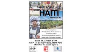 Table ronde, autour du livre «Haïti par lui-même, la reconquête de l'indépendance volée», le 19 janvier 2015 à 19h au CICP à Paris.