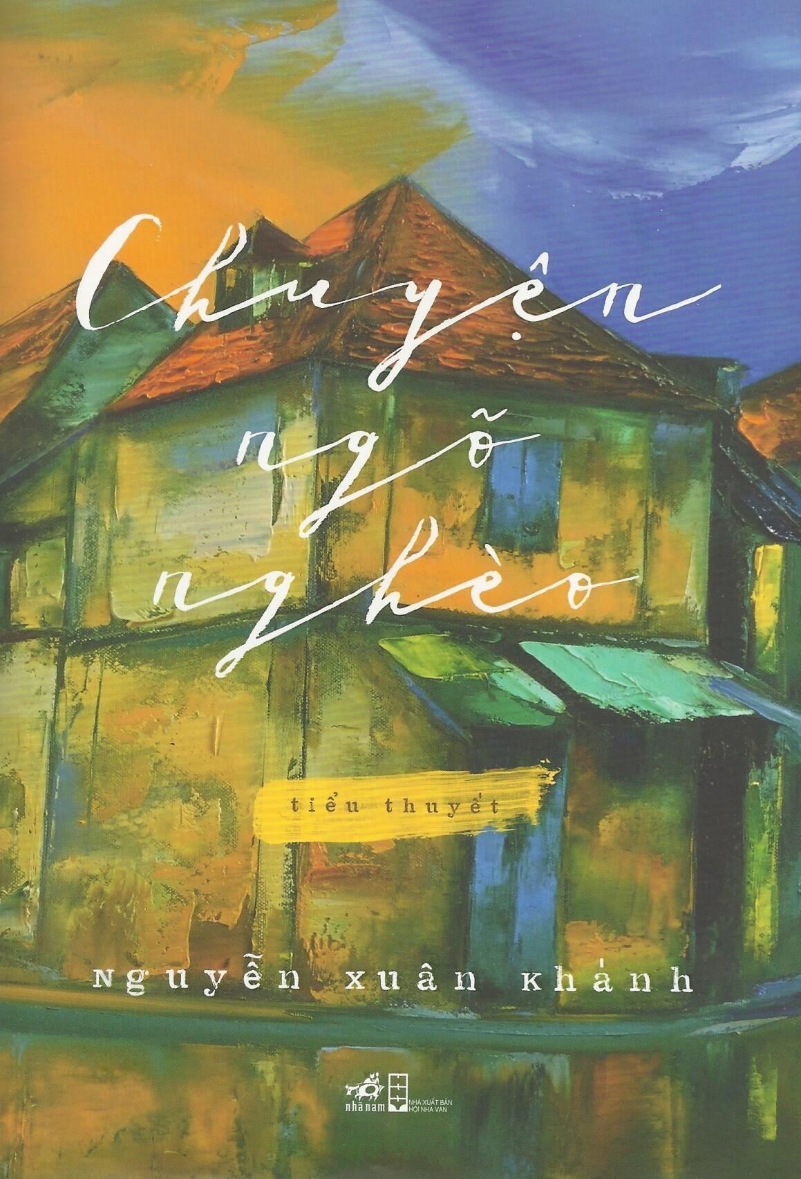 """Tác phẩm """"Chuyện Ngõ Nghèo"""" của nhà văn Nguyễn Xuân Khánh."""