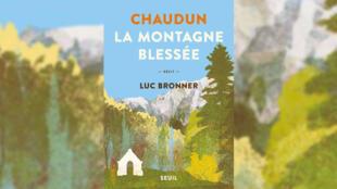 «La Montagne blessée», de Luc Bronner.