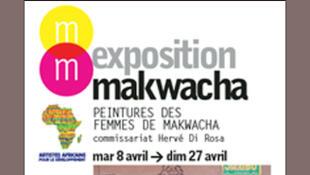 L'affiche de l'exposition <i>Makwacha - L'art mural des femmes de Makwacha, </i> à la Maison des métallos, à Paris (du 8 – 27 Avril 2014).