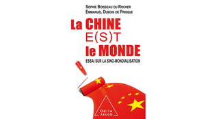 Sophie Boisseau du Rocher a co-écrit avec Emmanuel Dubois de Prisque « La Chine e(s)t le monde, essai sur la sino-mondialisation », aux éditions Odile Jacob.