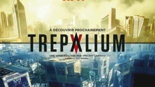 La série Trepalium programmée sur Arte, le jeudi à 20h30.