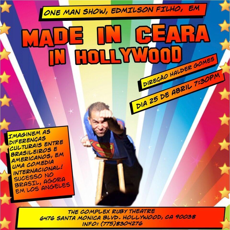 """A peça """"Made in Ceará"""", de Edmilson Filho e Halder Gomes, estreia em Los Angeles em 28 de abril de 2013."""