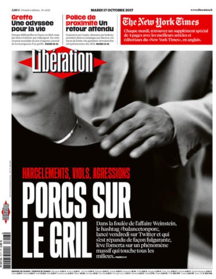 """Capa do jornal Libération desta terça-feira (17), exibe a manchete """"Porcos na Grelha"""", sobre o movimento #BalanceTonPorc, que incendeia as redes sociais francesas."""