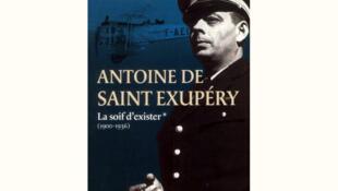 <i><b>Antoine de Saint Exupéry </i></b>par Bernard Marck. Une biographie aventureuse en 2 tomes, parut aux éditions de l'Archipel