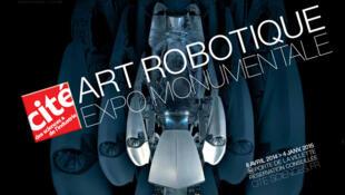 Affiche de l'exposition Art Robotique (Cité des Sciences- Paris)