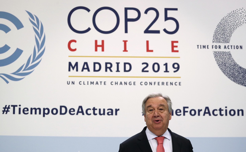 លោក Antonio Guterres  ថ្លែងក្នុងសន្នីសីទកាសែត ស្តីពីកិច្ចប្រជុំអាកាសធាតុ COP25