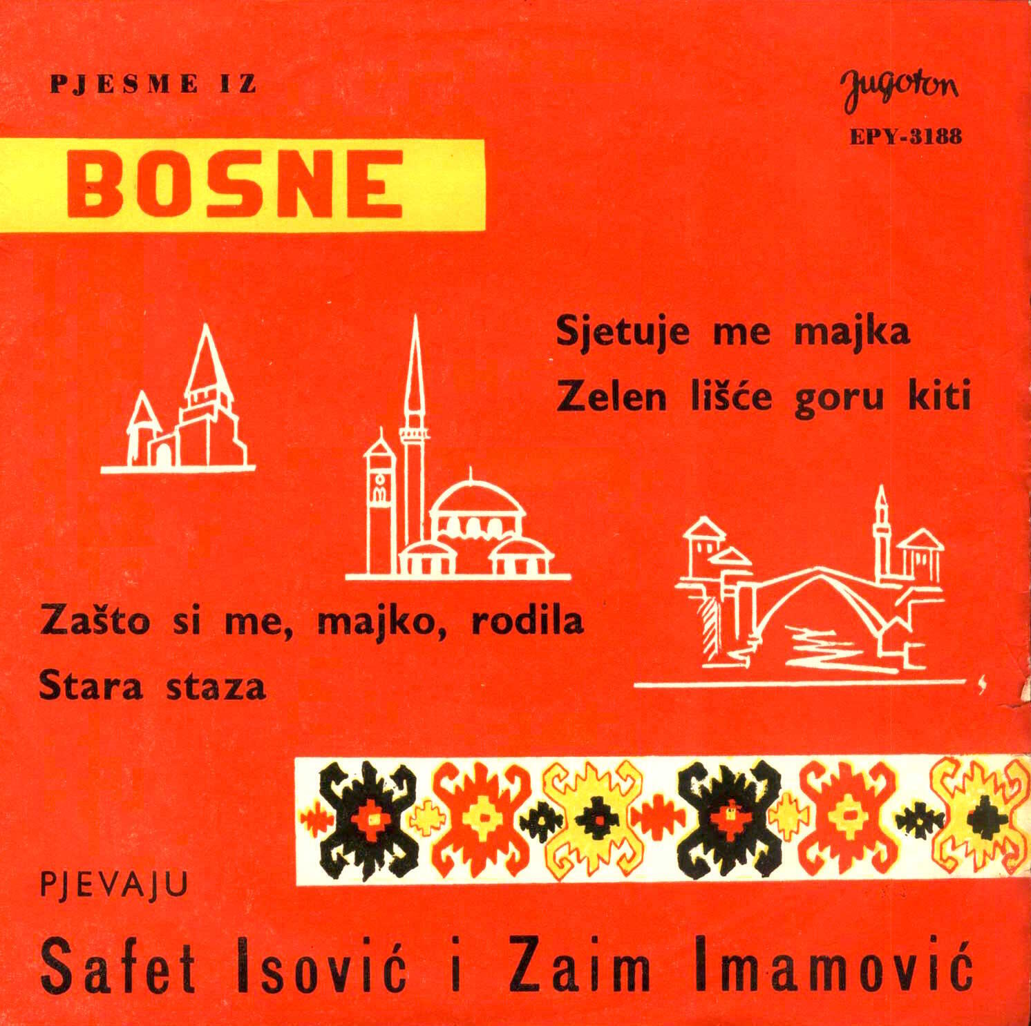 Isovic & Imamovic - Pjesme Bosne