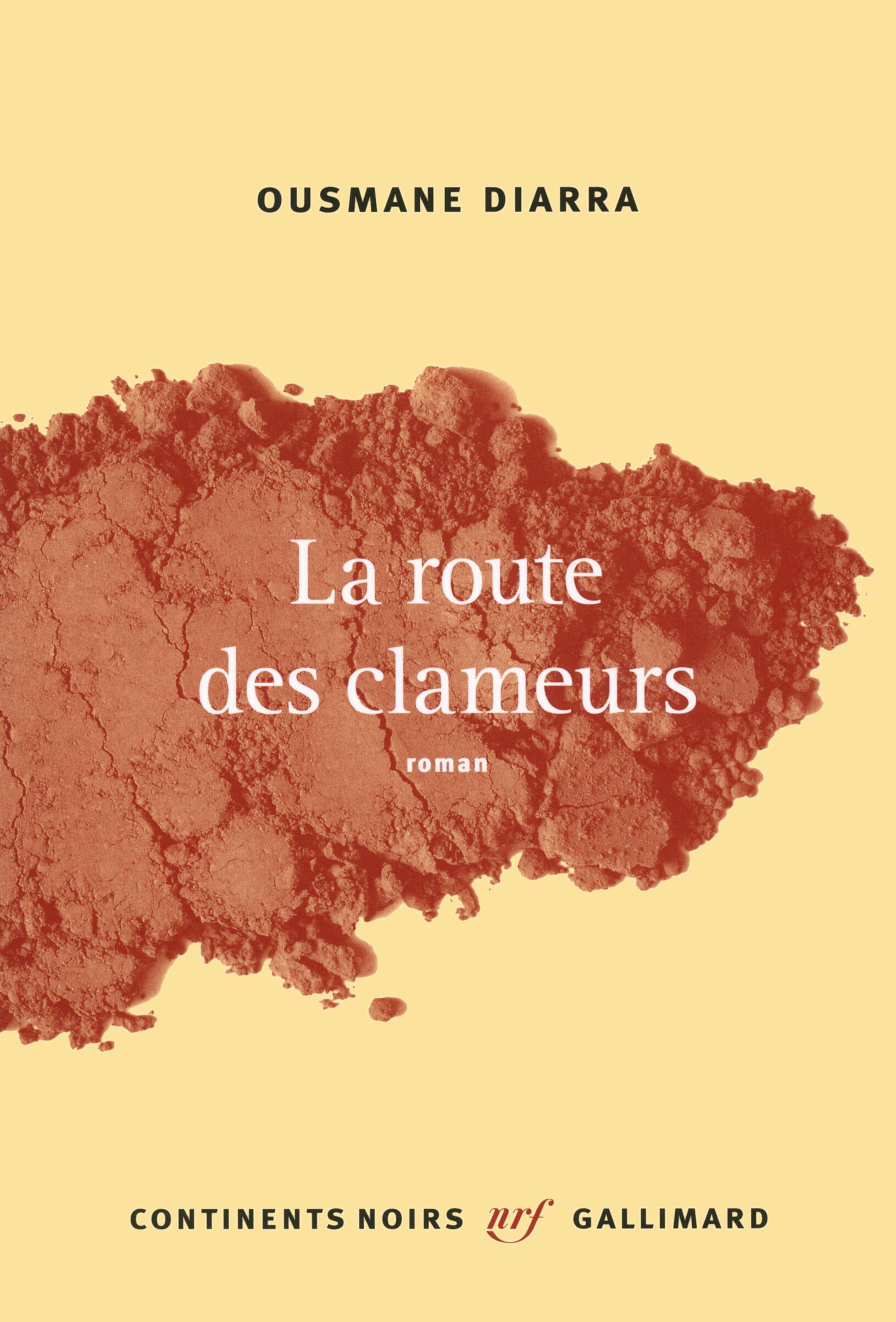 Détail de la couverture du livre d'Ousmane Diarra : « La route des clameurs », publié dans la Collection Continents Noirs, Gallimard, 2014.