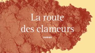 Détail de la couverture du livre d'Ousmane Diarra : «La route des clameurs», publié dans la Collection Continents Noirs, Gallimard, 2014.