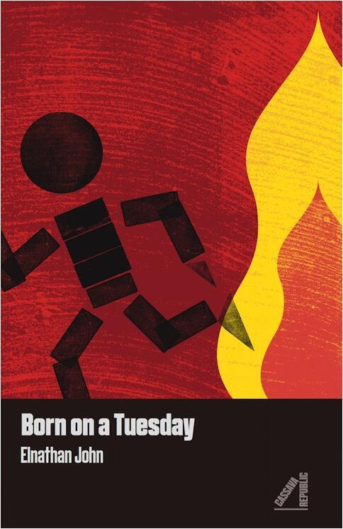 Born on a Tuesday by Elnathan John, a new Cassava Republic Press book out in 2016 in the UK