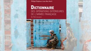 Dictionnaire des opérations extérieures de l'armée française.
