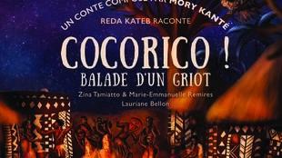 Cocorico ! Un conte de Mory Kanté, dit par Reda Kateb chez Harmonia Mundi.