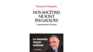 Couverture du livre «Nos ancêtres ne sont pas Gaulois!» par François Durpaire.
